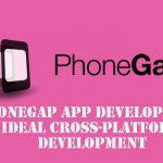PhoneGap App Development: Ideal Cross-platform Development