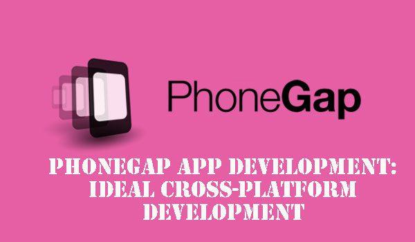 PhoneGap App Development: Best Cross-platform Development