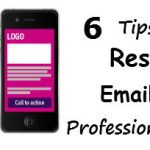 Top 6 Tips to Design Responsive Email to Add Professionalism in Email
