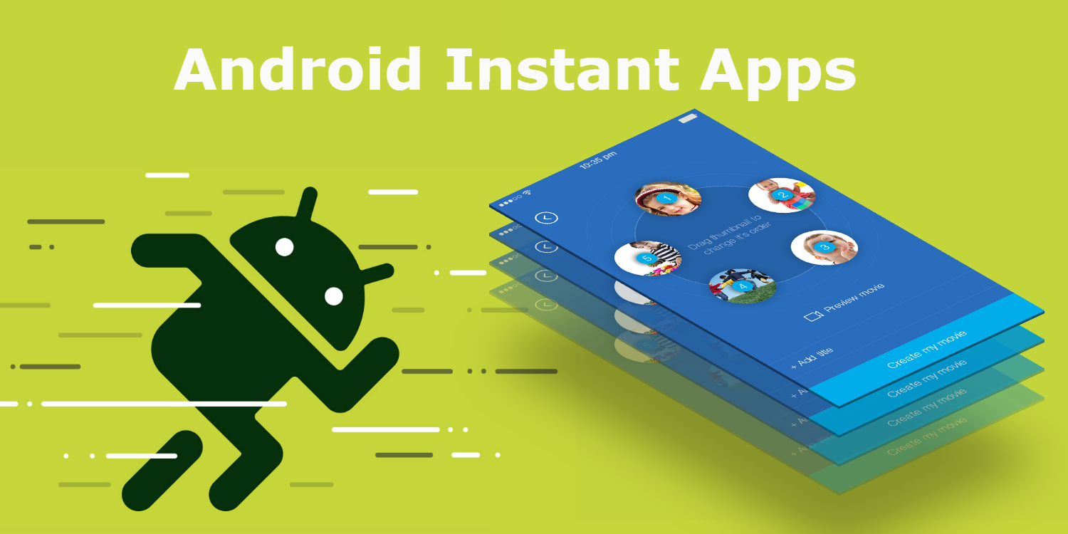Android Instant Mobile Applications