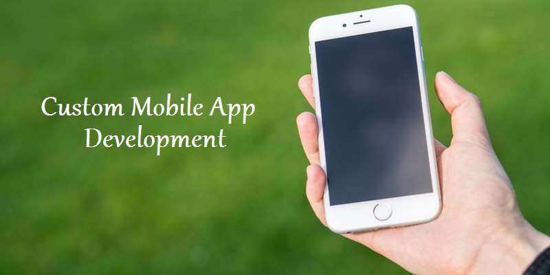 Custom Mobile App Development