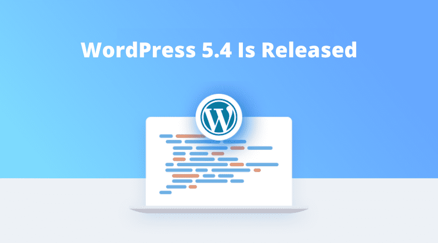 WordPress 5.4 Released
