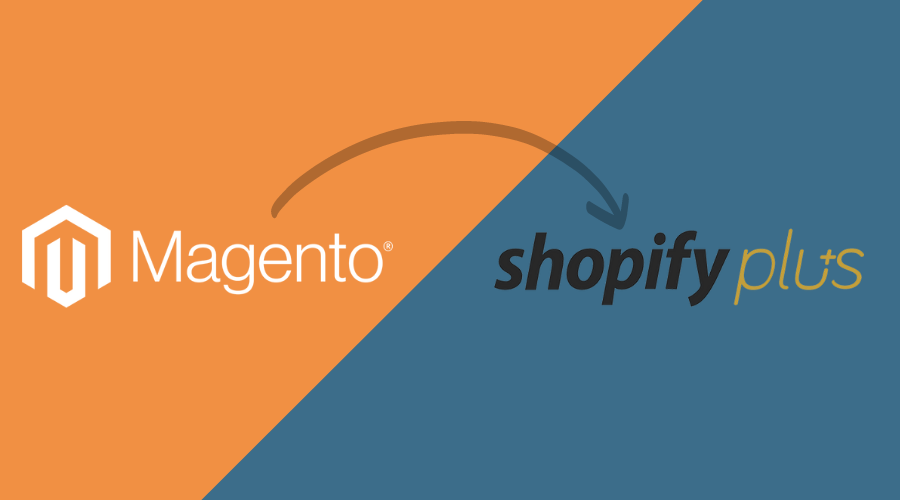 Magento to Shopify Plus - HTMLPanda