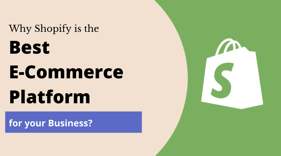 Why Is Shopify a Great Choice for Your E-Commerce Business_