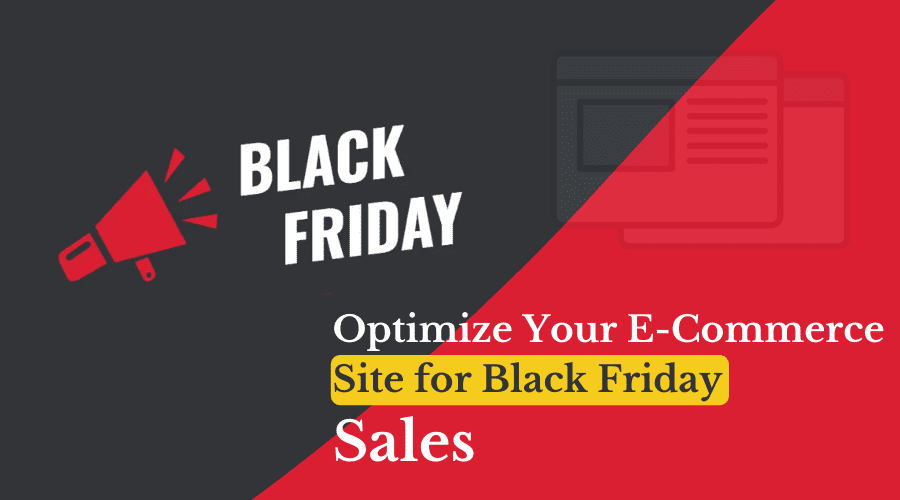 Optimize Your E-Commerce Site for Black Friday Sales