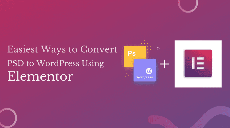 PSD to WordPress Using Elementor - HTMLPanda