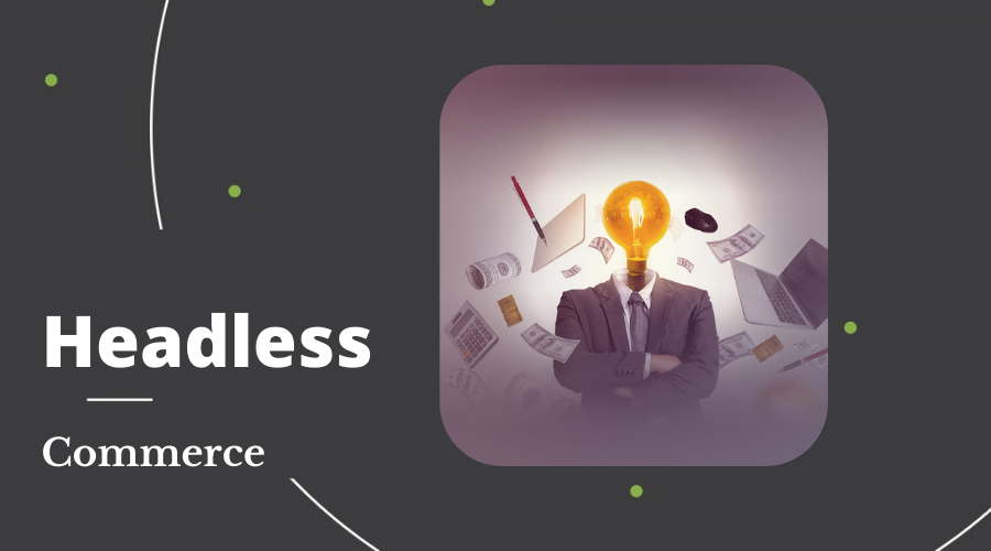 Headless Commerce - HTMLPanda