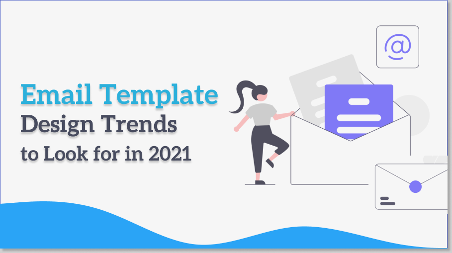 Email Template Design Trends