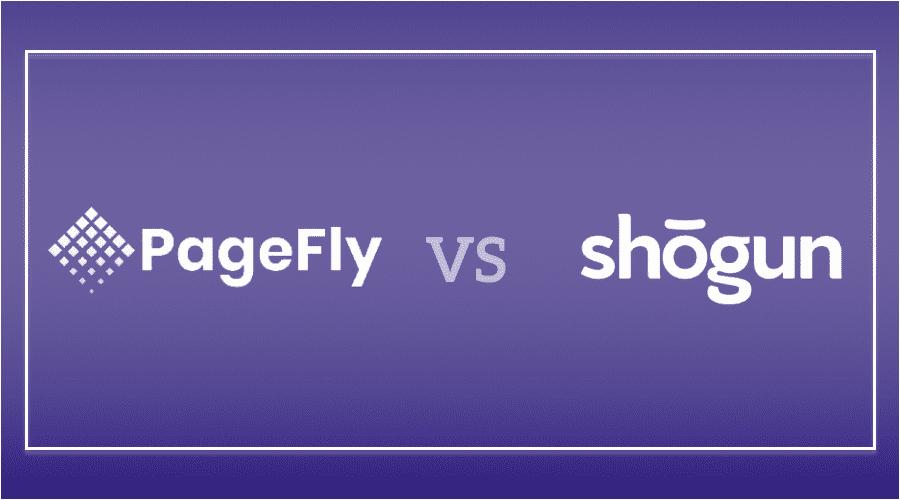 PageFly vs Shogun